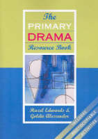 The Primary Drama Resource Book (Paperback)