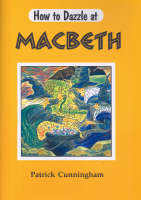 Macbeth - How to Dazzle at (Paperback)