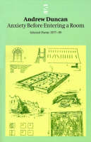 Anxiety Before Entering a Room: Selected Poems 1977-99 - Salt Modern Poets (Paperback)
