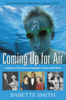 Coming up for Air: History of the NSW Asthma Foundation (Paperback)