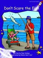 Red Rocket Readers: Fluency Level 3 Fiction Set A: Don't Scare the Fish (Paperback)