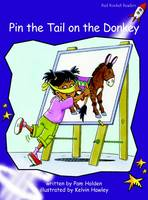 Red Rocket Readers: Fluency Level 3 Fiction Set A: Pin the Tail on the Donkey (Paperback)