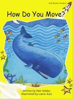 Red Rocket Readers: Early Level 2 Fiction Set A: How do you Move? (Paperback)