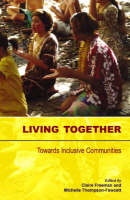 Living Together: Towards Inclusive Communities (Paperback)