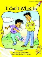 Red Rocket Readers: Early Level 2 Fiction Set B: I Can't Whistle (Paperback)