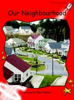 Our Neighbourhood: Standard English Edition - Early Level 1 Non-Fiction Set A (Paperback)