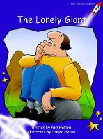Red Rocket Readers: Fluency Level 3 Fiction Set B: The Lonely Giant (Paperback)