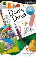 Dan's Days (Aged 7) - Signatures Set 1 (Paperback)