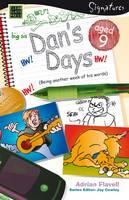 Dan's Days (Aged 9) - Signatures Set 1 (Paperback)