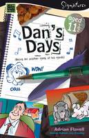 Dan's Days (Aged 11) - Signatures Set 1 (Paperback)