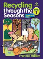 Recycling Through the Seasons Bk 1 (Ys 1-4) (Paperback)