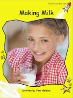 Making Milk - Early Level 2 Non-Fiction Set B (Paperback)
