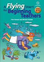 A Flying Start for Beginning Teachers Bk 2 (Ys 5-8) (Paperback)