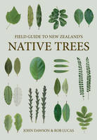 Field Guide to New Zealand's Native Trees (Paperback)