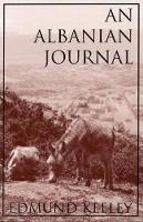 An Albanian Journal: The Road to Elbasan (Paperback)