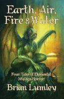 Earth, Air, Fire & Water: Four Elemental Mythos Tales! (Paperback)
