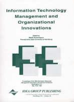 Information Technology Management and Organizational Innovations (Hardback)
