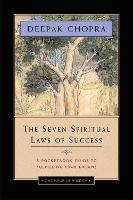 Seven Spiritual Laws Of Success: A Pocketbook Guide To Fulfilling Your Dreams (Paperback)