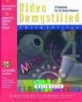 Video Demystified: A Handbook for the Digital Engineer - Demystifying Technology S. (Paperback)
