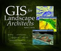 GIS for Landscape Architects (Paperback)