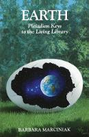 Earth: Pleiadian Keys to the Living Library (Paperback)