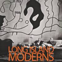 Long Island Moderns: From Arcadia to Suburbia (Paperback)