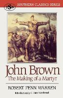 John Brown: The Making of a Martyr - Southern Classics Series (Paperback)