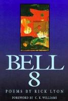 Bell 8 - New Poets of America Series (Paperback)