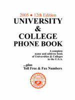 University & College Phone Book, 2005/12th Edition (Paperback)