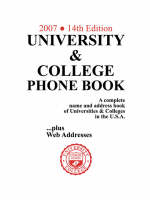 University & College Phone Book, 2007/14th Edition (Paperback)