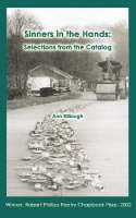 Sinners in the Hands: Selections from the Catalog (Paperback)