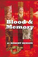 Blood and Memory (Paperback)