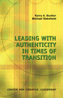 Leading with Authenticity in Times of Transition (Paperback)