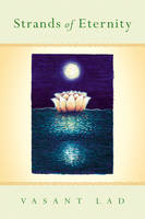 Strands of Eternity: A Compilation of Mystical Poetry & Discourses (Hardback)