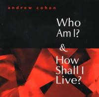 Who am I? and How Shall I Live? (Paperback)