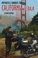 Motorcycle Journeys Through California and Baja (Paperback)