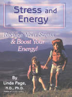 Stress & Energy: Reduce Your Stress & Boost Your Energy (Paperback)