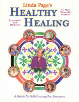 Healthy Healing: A Guide to Self-healing for Everyone (Paperback)