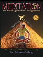 Meditation: The Ancient Egyptian Path to Enlightenment (Paperback)