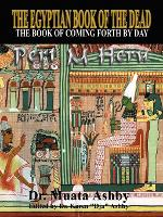 The Egyptian Book of the Dead: Mysticism of the Pert Em Heru (Paperback)