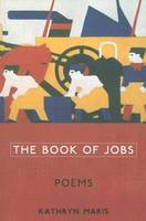 The Book of Jobs: Poems (Paperback)