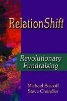 RelationShift: Revolutionary Fundraising (Paperback)