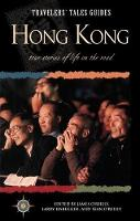 Travelers' Tales Hong Kong: True Stories of Life on the Road - Travelers' Tales Guides (Paperback)