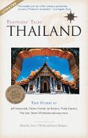 Travelers' Tales Thailand: True Stories - Travelers' Tales Guides (Paperback)