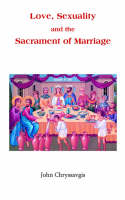 Love, Sexuality, and the Sacrament of Marriage (Paperback)