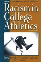 Racism in College Athletics: The African-American Athlete's Experience (Hardback)
