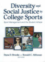 Diversity & Social Justice in College Sports: Sport Management & the Student Athlete (Hardback)