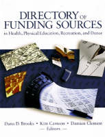Directory of Funding Sources: in Health, Physical Education, Recreation & Dance (Paperback)