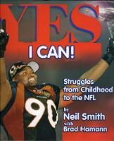 Yes I Can!: Struggles from Childhood to the NFL - A Life-lessons Children's Book (Hardback)