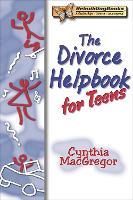 The Divorce Helpbook For Teens (Paperback)